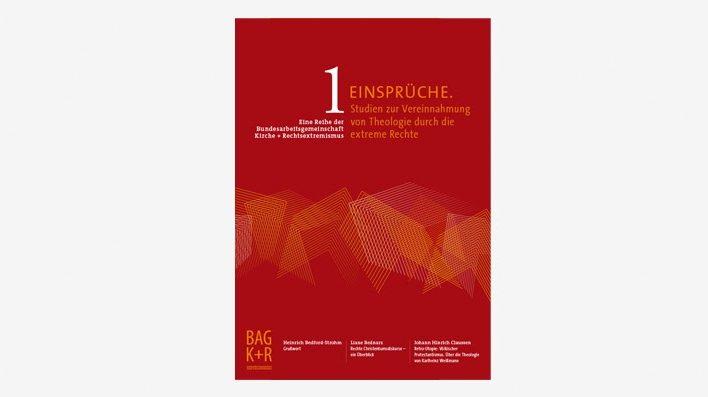 """Broschüre """"Einsprüche. Studien zur Vereinnanhmung von Theologie durch die extreme Rechte"""""""